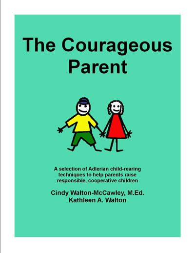 The Courageous Parent, Cindy Walton-McCawley and Kathleen A. Walton