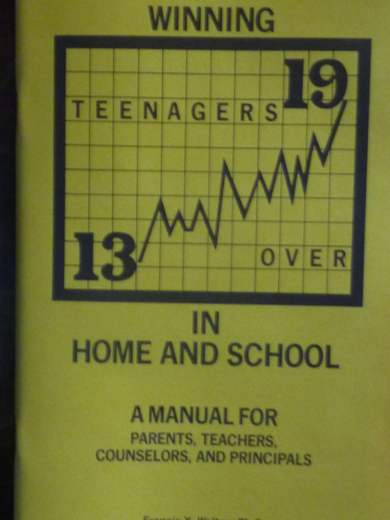 Winning Teenagers Over in Home and School, Francis X. Walton, Ph.D